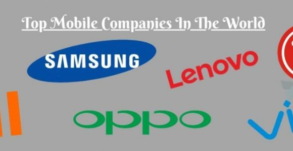 World's Largest Top 10 Smartphone Companies In 2020